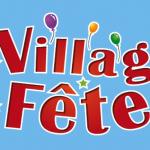 A vos agendas : Les Villages Domexpo en Fête